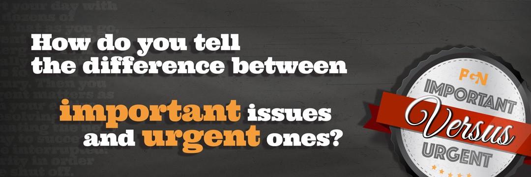 IMPORTANT VS. URGENT
